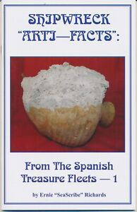Shipwreck  ArtiFacts from the Spanish Treasure Fleets: FIVE Vol Set