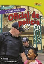 UN DIA DE TRABAJO OFFICIAL DE POLICIA