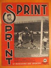 SPRINT N° 29 du 22/5/1946.En vedette J. Soffietti. Football France-Angleterre