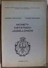 """"""" MONETY OSTATNICH JAGIELLONÓW"""" A. Białkowski, T. Szweycer, 1976"""