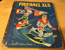 Fireball XL5 (A little golden book)  (1st Ed) by Hazen, Barbara Shook