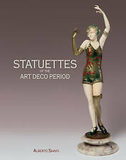 Statuettes of the Art Deco Period by Alberto Shayo (Hardback, 2016)