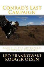 Adventures of Conrad Stargard: Conrad's Last Campaign : Book 8 in the...
