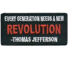 EVERY GENERATION NEEDS A NEW REVOLUTION THOMAS JEFFERSON EMBROIDERED PATCH