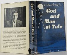 WILLIAM F. BUCKLEY God and Man at Yale FIRST EDITION