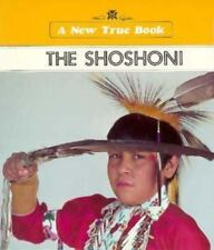 The Shoshone (New True Books: American Indians)