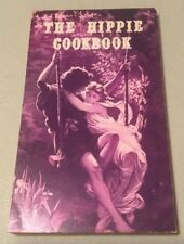 The Hippie Cookbook or Don't Eat Your Food Stamps by Gordon & Phyllis Grabe