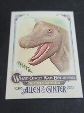 2015 Allen & Ginter What Once Was Believed #6 Brontosaurus