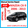 # OFFICIAL WORKSHOP MANUAL service repair FOR Mazda CX 9 CX9 CX-9 2006 - 2013