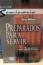 Preparados Para Servir derek  Williams  una guia para el servicio cristiano