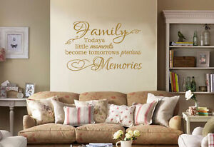 """Family Wall Quote """"Today's little moments become.."""" Wall Art Sticker, Transfer."""