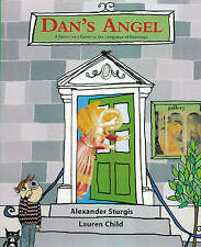 DAN'S ANGEL, A Detective Guide to Language of Paintings, Lauren Child