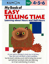 My Book of Easy Telling Time: Learning About Hours and Half-hours by Kumon (Pape