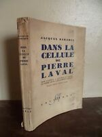 J.BARADUC DANS LA CELLULE DE P.LAVAL 1948 SELF PARIS 23 GRAV/1FRONT/1 DEDICACE**