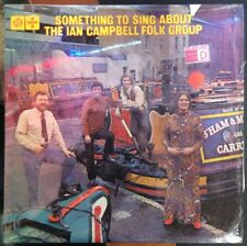 The Ian Campbell Folk Group Something To Sing About UK Import Record PKL5506