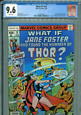 What If  #10 (Marvel 1978) CGC Certified 9.6 -1st Appearance Jane Foster as Thor