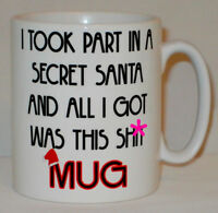 Took Part In Secret Santa All I Got Mug Funny Office Work Cup Gift