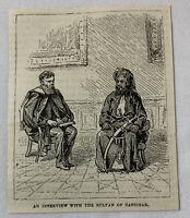 1885 magazine engraving ~ AFRICA ~ INTERVIEW WITH THE SULTAN OF ZANZIBAR