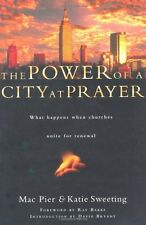 The Power of a City at Prayer: What Happens When C