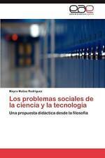 Los Problemas Sociales de La Ciencia y La Tecnologia: Una propuesta did??ctica d