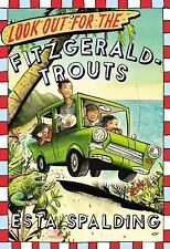 Look Out for the Fitzgerald-Trouts by Esta Spalding (2016, Hardcover) NEW