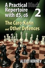 A Practical Black Repertoire with d5, c6. Volume 2: The Caro-Kann NEW CHESS BOOK