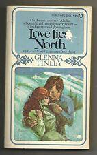 Vintage 1972 Love Lies North Glenna Finley Paperback Fiction Signet Romance Book