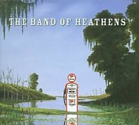 NEW The Band Of Heathens (Audio CD)