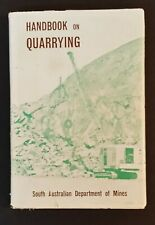L L Mansfield - Handbook Of Quarrying - hbdj 1964 - South Australia