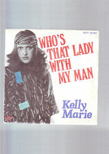 45 tours kelly marie - who's that lady with my man