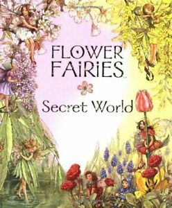 Flower Fairies Secret World by Barker, Cicely Mary Hardback Book The Cheap Fast