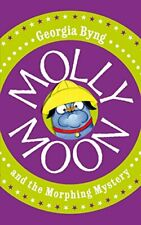 Molly Moon and the Morphing Mystery by Byng, Georgia Hardback Book The Cheap