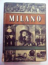 CARRIERI. MILANO 1865 - 1915 EDIZIONI DELLA CHIMERA 1945 FOTOGRAFICO GRANDE