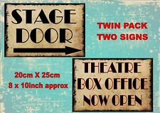 Vintage Style Theatre Stage Door Signs Theatre Signs Old Style Signs  2 PACK
