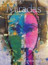 Miradas : Contextos para Conversar y Escribir by Claudia M. Mejía and...