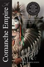 The Comanche Empire by Pekka Hämäläinen (2009, Trade Paperback) Lamar Series