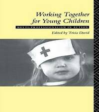 Good, Working Together For Young Children: Multi-professionalism in action, Davi
