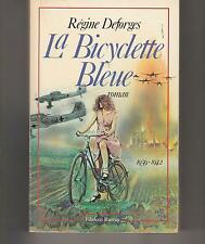 La bicyclette bleue. DEFORGES (Régine),