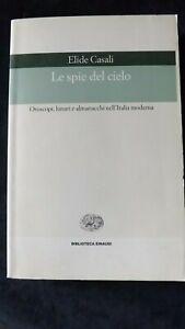 Elide Casali: Le spie del cielo. Oroscopi, lunari, almanacchi Italia Moderna