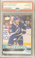 2016 2017 Brayden Point PSA 10 YOUNG GUNS RC ROOKIE UPPER DECK YG BGS ?