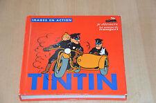 Livre TINTIN / images en action / Je découvre les moyens de transports - BD