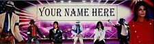 "FREE ""MICHAEL JACKSON-1"" ART/POSTER/BANNER  30""X8.5""  PERSONALIZED WITH  NAME."