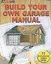 Build Your Own Garage Manual by Kirchwehm, Michael