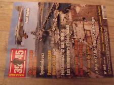$$b Revue Heimdal 39/45 N°263 Pearl Harbor  Toulon  Spanienkreuz  Panther LSSAH