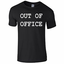Out Of Office Funny Tee T-Shirt Top Tumblr Novelty Xmas Gift Secret Santa