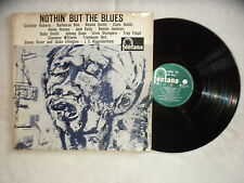 "LP VARIOUS ARTISTS ""Nothin' But the Blues"" FONTANA 682 073 TL HOLLANDE µ"