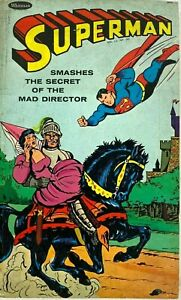 Superman Smashes The Secret Of The Mad Director by George S. Elrick 1966 Whitman