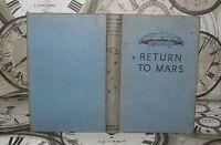 *Return To Mars - Capt W.E.Johns - HB, 1955