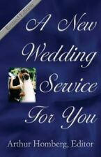 A New Wedding Service for You: 19 Orders of Worship for the Prospective Bride an