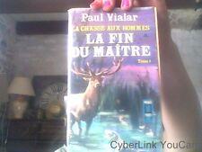 Paul Vialar pour La fin du maitre - La chasse aux hommes tome 1